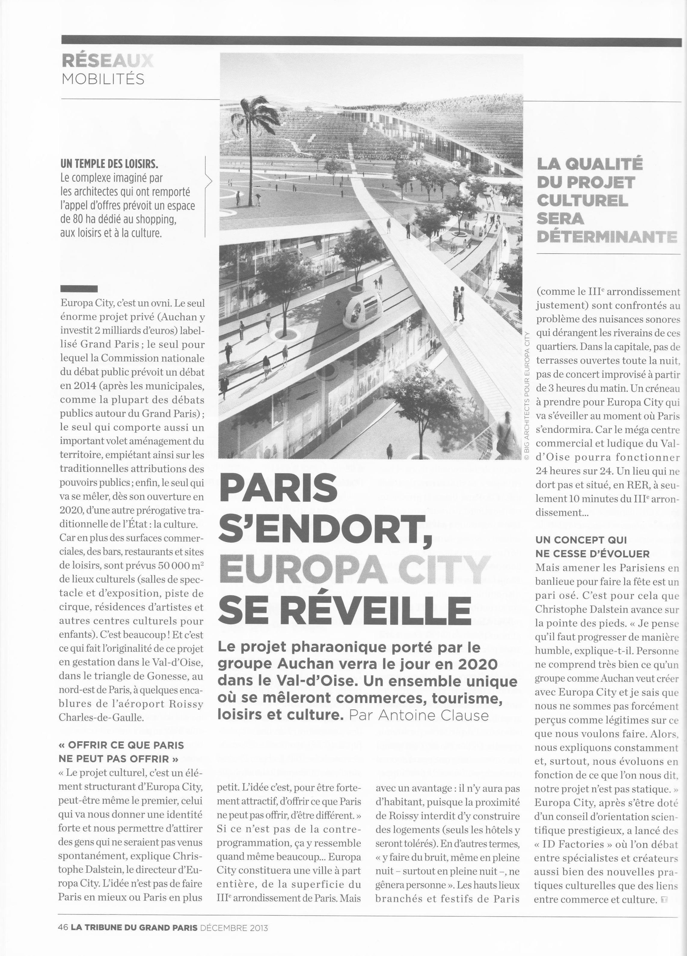 Article « Paris s'endort, EuropaCity se réveille » paru dans le numéro de La Tribune du Grand Paris de décembre 2013.